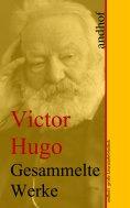 ebook: Victor Hugo: Gesammelte Werke