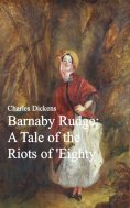 eBook: Barnaby Rudge: A Tale of the Riots of 'Eighty