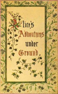 ebook: Alice's Adventures under Ground