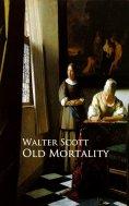 eBook: Old Mortality