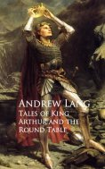 eBook: Tales of King Arthur and the Round Table