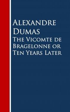 eBook: The Vicomte de Bragelonne or Ten Years Later