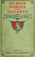 eBook: Dickens' Stories About Children Every Child Can Read