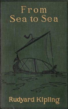 eBook: From Sea to Sea; Letters of Travel