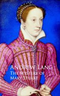 eBook: The Mystery of Mary Stuart