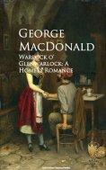 eBook: Warlock o' Glenwarlock: A Homely Romance