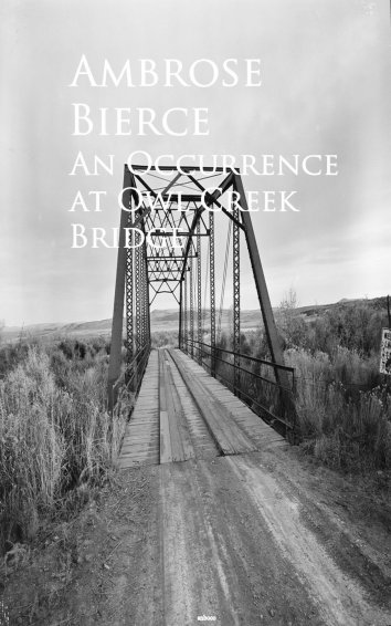 the portrait of time as a fluid motion of nature in the short story an occurrence at owl creek bridg