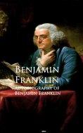 eBook: Autobiography of Benjamin Franklin