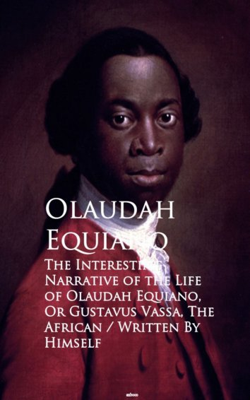 my reaction to the interesting narrative of the life of olaudah equiano an autobiography