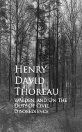 eBook: Walden, and On The Duty Of Civil Disobedience