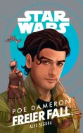 eBook: Star Wars: Poe Dameron - Freier Fall