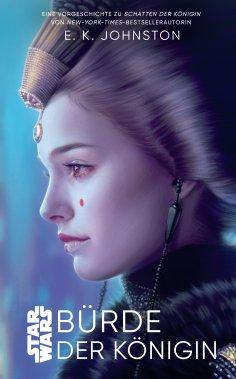 eBook: Star Wars: Bürde der Königin