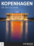 ebook: Kopenhagen – DIE ZEIT City Guide