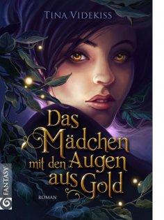 eBook: Das Mädchen mit den Augen aus Gold