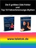 eBook: Die 5 größten Diät-Fehler und Top 10 Fettverbrennungs-Mythen