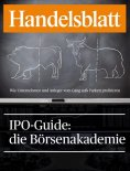 eBook: IPO-Guide: die Börsenakademie