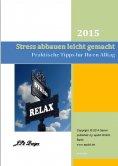 eBook: Stress abbauen leicht gemacht