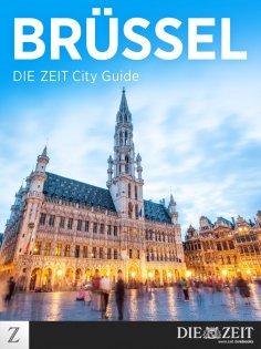 ebook: Brüssel - DIE ZEIT City Guide