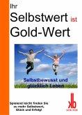 eBook: Ihr Selbstwert ist Gold-Wert