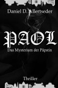 eBook: PAOL - Das Mysterium der Päpstin