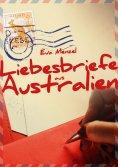 eBook: Liebesbriefe aus Australien