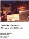 eBook: Türkei im November - Wir wagen eine Billigreise