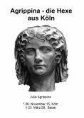 eBook: Agrippina - die Hexe aus Köln