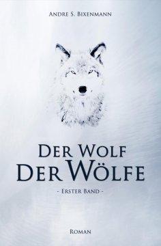 ebook: Der Wolf der Wölfe
