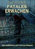 ebook: Fatales Erwachen Epubli EPUB