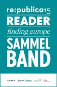 eBook: re:publica Reader 2015 – Sammelband