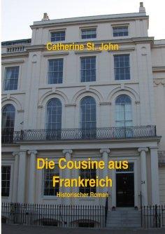 eBook: Die Cousine aus Frankreich