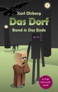eBook: Das Dorf Band 4: Das Ende