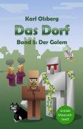 ebook: Das Dorf: Der Golem (Band 5)
