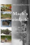 eBook: Mach´s einfach! ... 1000 km. Mit dem Fahrrad durch Deutschland