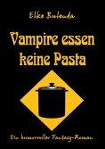 eBook: Vampire essen keine Pasta
