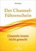 eBook: Der Channel-Führerschein