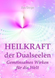eBook: Heilkraft der Dualseelen