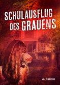 eBook: Schulausflug des Grauens