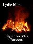 eBook: Trägerin des Lichts - Vergangen