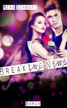 ebook: Breaking News für die Liebe - Promis sind Idioten!