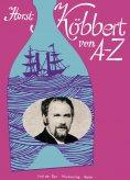 eBook: Horst Köbbert von A-Z