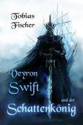 ebook: Veyron Swift und der Schattenkönig