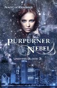 eBook: Purpurner Nebel: Undying Blood 3