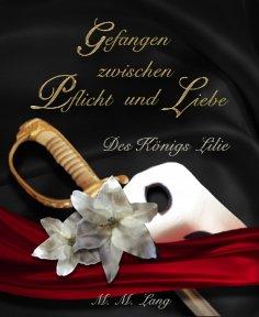 eBook: Gefangen zwischen Pflicht und Liebe