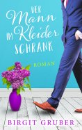 eBook: Der Mann im Kleiderschrank