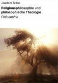 eBook: Religionsphilosophie und philosophische Theologie