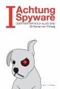 "eBook: ""I""- Achtung Spyware!"