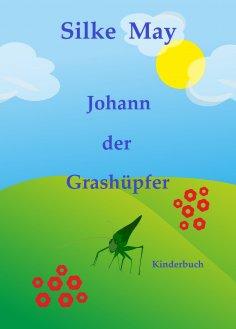 eBook: Johann der Grashüpfer