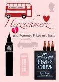 eBook: Herzschmerz und Pommes Frites mit Essig