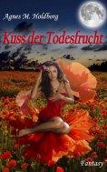 ebook: Kuss der Todesfrucht
